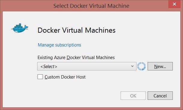Selecting a Docker VM