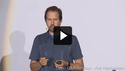 The Open question and answer session – Ask Scott Hanselman video