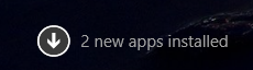 """""""2 new apps installed"""" notification on the Start Screen"""